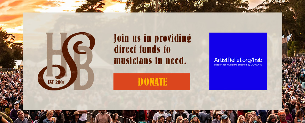 HSB / ArtistRelief.org - Join us in providing direct funds to musicians in need.